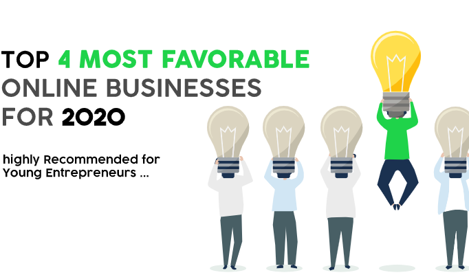 Top 4 Online Businesses for 2020